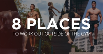 8 Places to work out outside of the gym