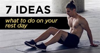 7 ideas on what to do on your rest days