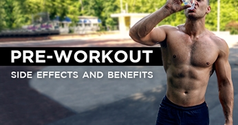 Pre-workout: side effects and benefits