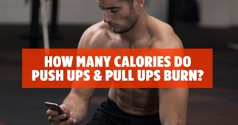 How Many Calories Push Ups And Pull Ups Burn